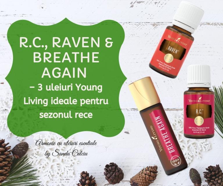 3 blenduri Young Living ideale pentru sezonul rece_ R.C, Raven si Breathe Again_resized